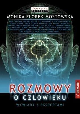 Rozmowy o człowieku. Wywiady z ekspertami Monika Florek-Mostowska