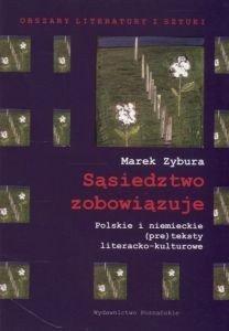 Sąsiedztwo zobowiązuje Marek Zybura