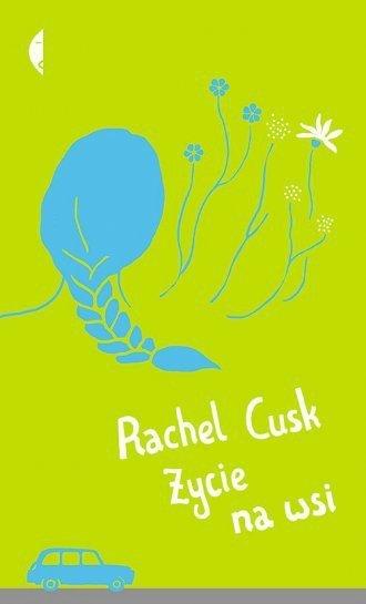 Życie na wsi Rachel Cusk