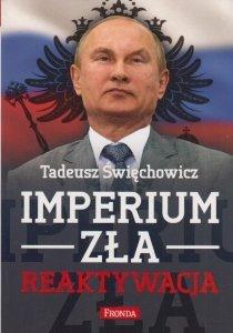 Imperium zła Reaktywacja Tadeusz Święchowicz