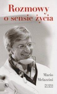 Rozmowy o sensie życia Mario Melazzini