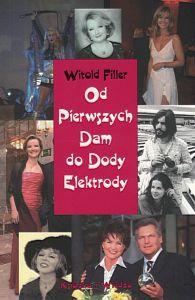 Od Pierwszych Dam do Dody Elektrody Witold Filler