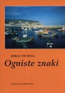 Ogniste znaki Jorge de Sena