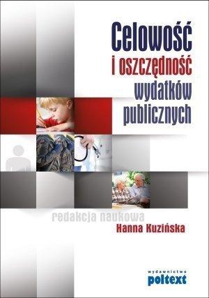 Celowość i oszczędność wydatków publicznych  Hanna Kuzińska