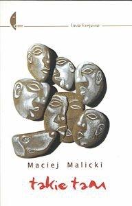 Takie tam (dziennik) Maciej Malicki