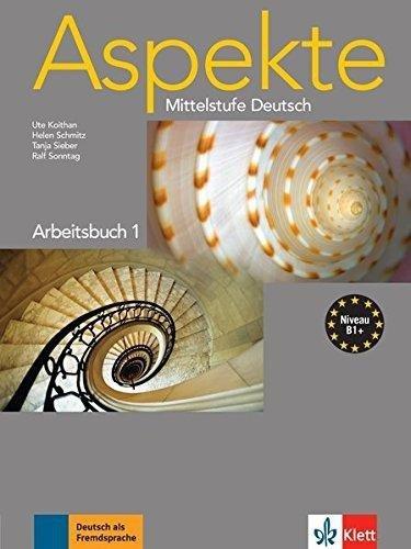 Aspekte Mittelstufe Deutsch Arbeitsbuch 1 Niveau-B1+