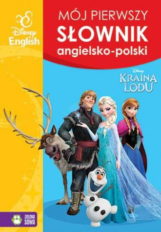 Kraina Lodu Mój pierwszy słownik angielsko-polski