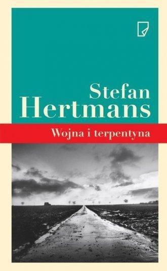 Wojna i terpentyna Stefan Hertmans