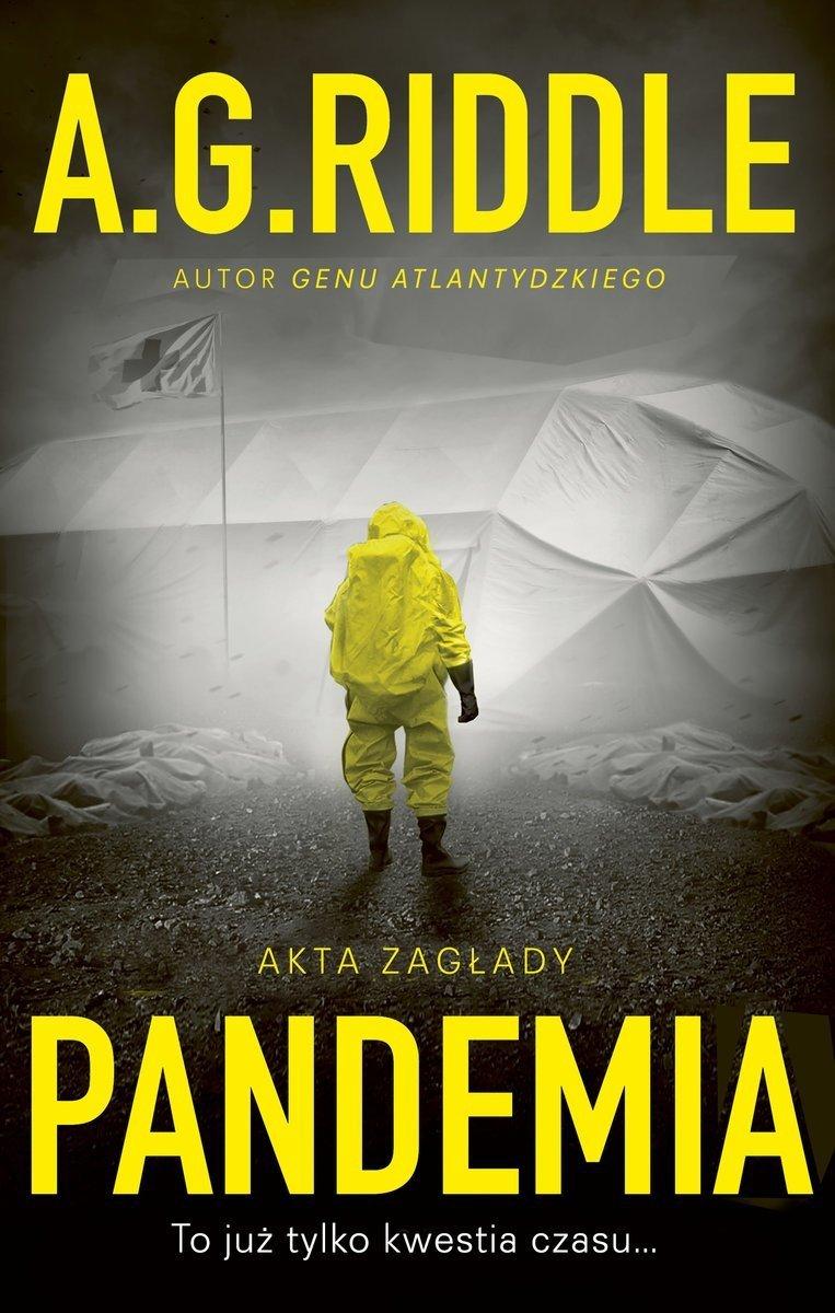 Pandemia Akta zagłady A.G. Riddle