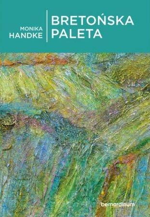 Bretońska paleta Monika Handke