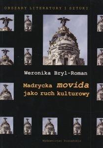 Madrycka movida jako ruch kulturowy Weronika Bryl-Roman