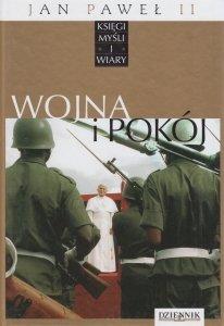 Jan Paweł II Księgi myśli i wiary Tom XI Wojna i pokój