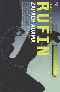 Zapach Adama Jean-Christophe Rufin