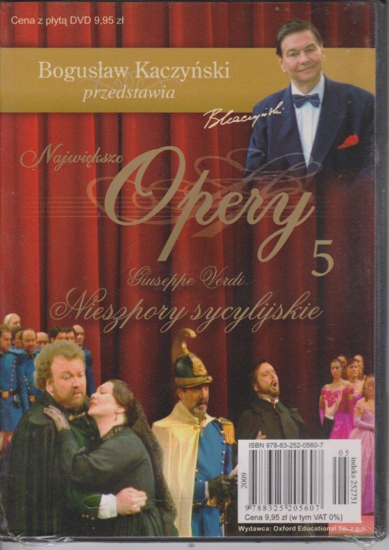 Nieszpory sycylijskie Największe opery cz.5 Bogusław Kaczyński przedstawia DVD