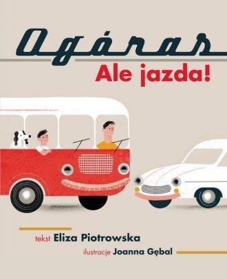 Ogóras Ale jazda! Eliza Piotrowska