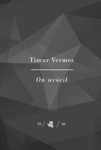 On wrócił Timur Vermes