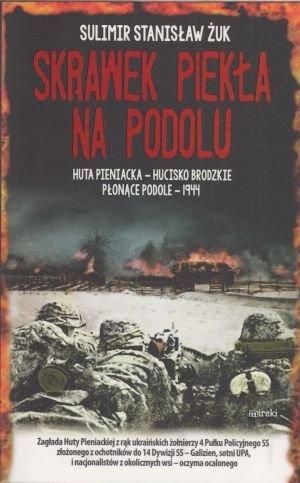 Skrawek piekła na Podolu Sulimer Stanisław Żuk