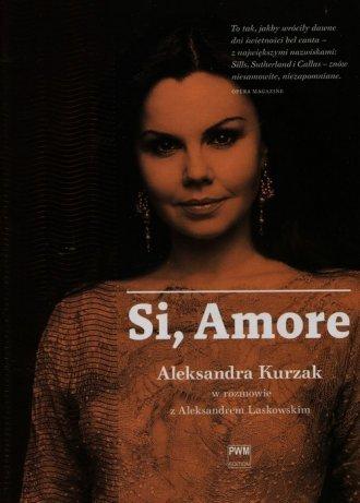 Si, Amore Aleksandra Kurzak w rozmowie z Aleksandrem Laskowskim Aleksander Laskowski
