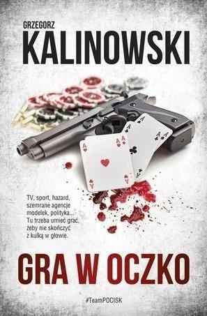Gra w oczko Grzegorz Kalinowski