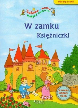 W zamku Księżniczki Zabawa i nauka młodych badaczy