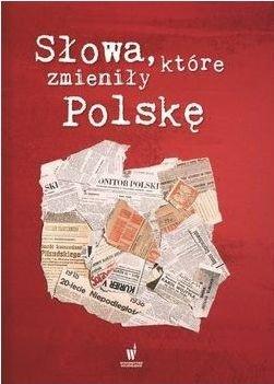 Słowa które zmieniły Polskę