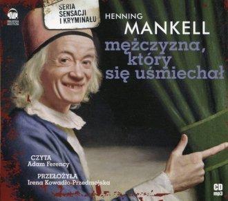 Mężczyzna, który się uśmiechał (CD) Henning Mankell