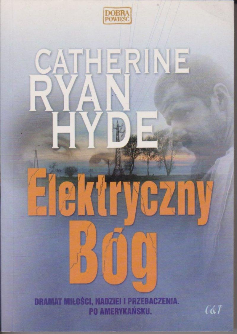 Elektryczny Bóg Catherine Ryan Hyde