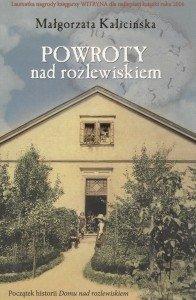 Powroty nad rozlewiskiem Małgorzata Kalicińska