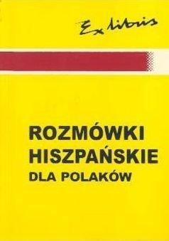 Rozmówki polsko-hiszpańskie dla Polaków Małgorzata Koszla-Szymańska