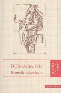 Formacja 1910 Biografie równoległe Krzysztof Biedrzycki Jarosław Fazan