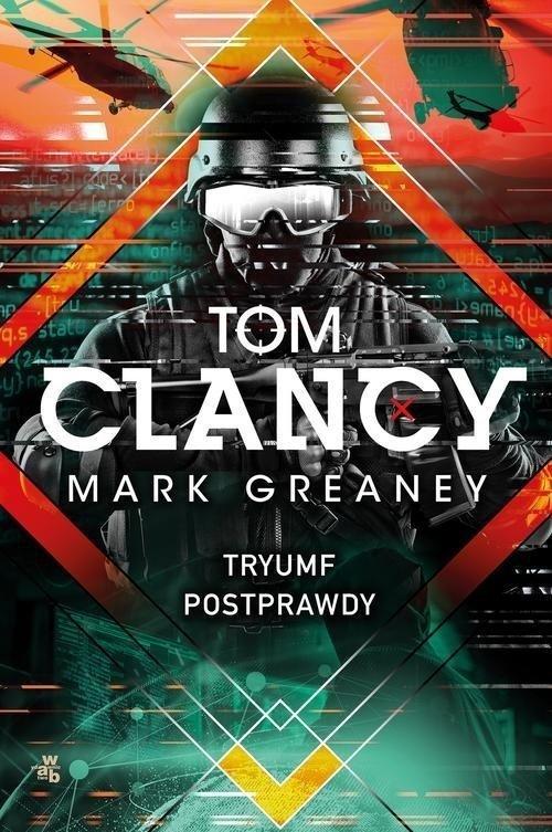 Tryumf postprawdyTom Clancy, Mark Greaney