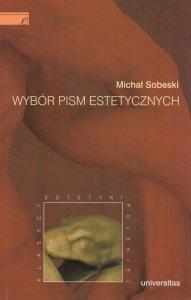 Wybór pism estetycznych Michał Sobeski