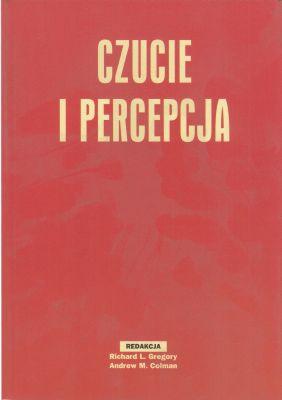 Czucie i percepcja Richard L Gregory Andrew M Colman (red)