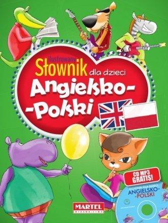 Ilustrowany słownik dla dzieci angielsko-polski (+ CD) Katarzyna Sandecka