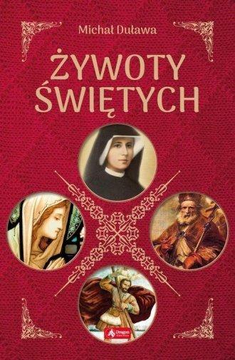 Żywoty Świętych Michał Duława