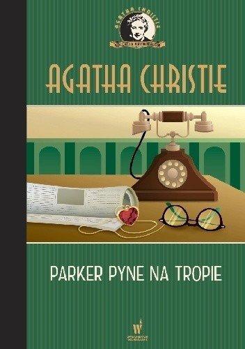 Parker Pyne na tropie Kolekcja kryminałów nr 69 Agatha Christie