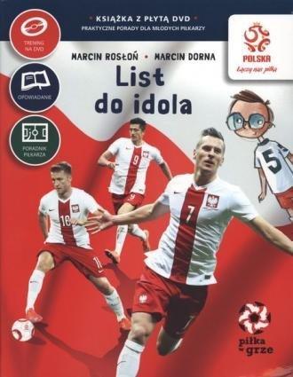 Piłka w grze List do idola (+ DVD) Marcin Rosłoń Marcin Dorna