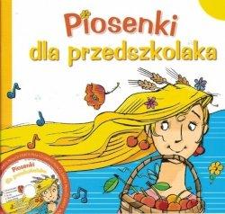 Piosenki dla przedszkolaka (+CD)