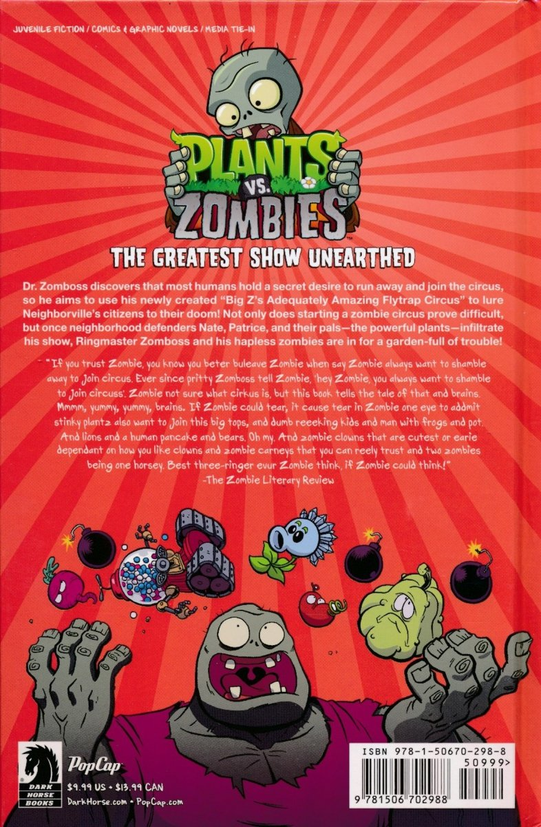 PLANTS VS ZOMBIES GREATEST SHOW UNEARTHED HC