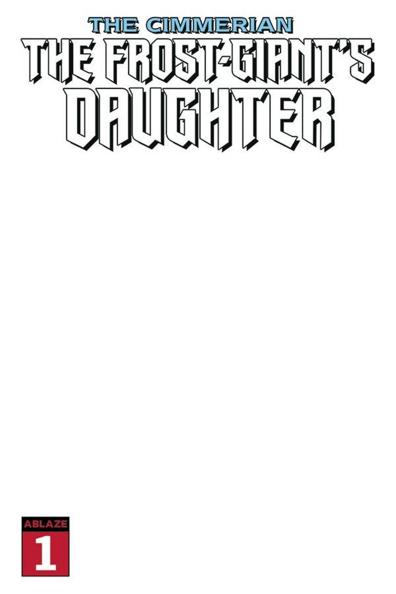 CIMMERIAN FROST GIANTS DAUGHTER #1 BLANK COVER