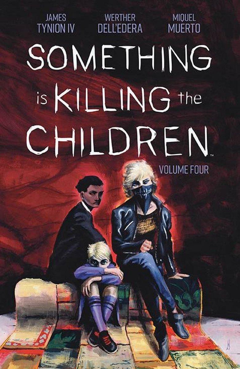 SOMETHING IS KILLING THE CHILDREN TP VOL 04