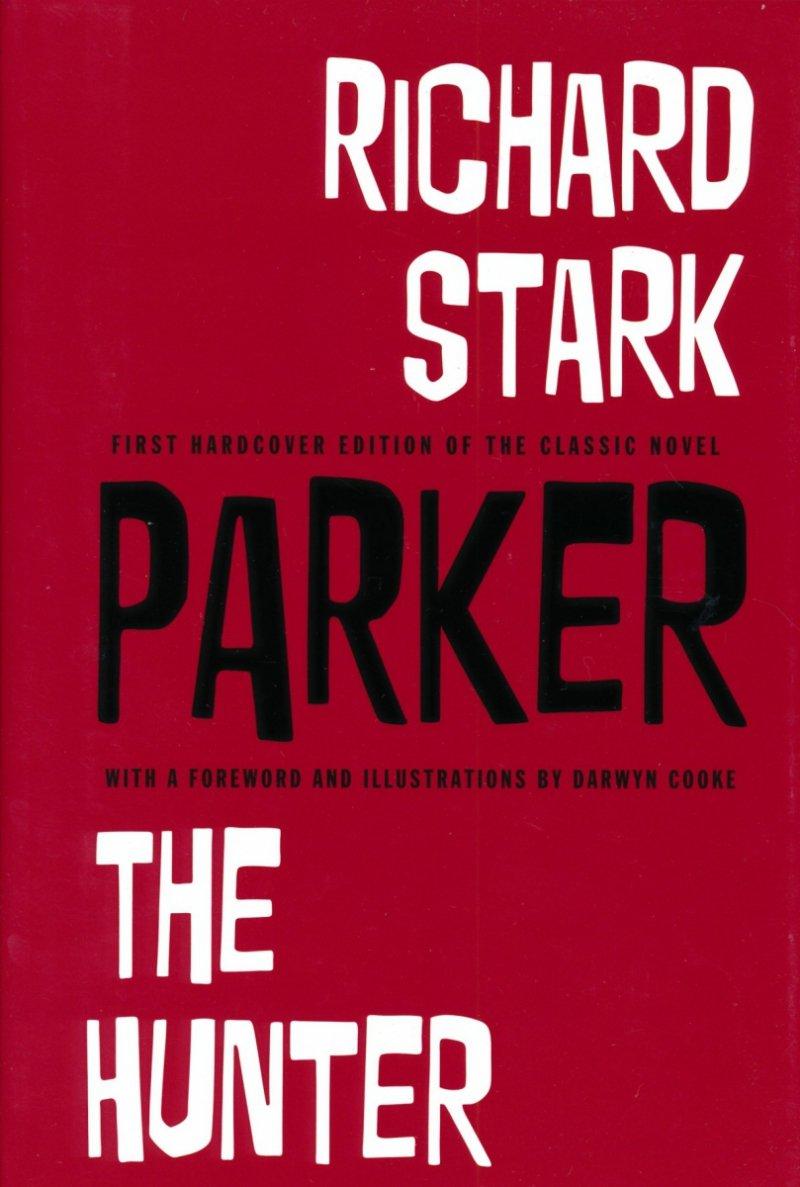 PARKER THE HUNTER NOVEL HC ILLUS BY DARWYN COOKE (Oferta ekspozycyjna)