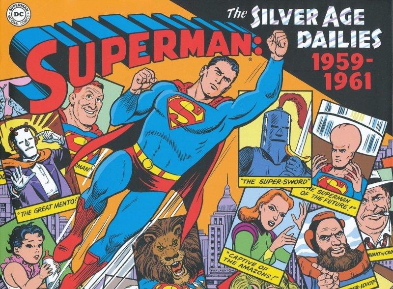 SUPERMAN SILVER AGE NEWSPAPER DAILIES HC VOL 01 1959-1961 (Oferta ekspozycyjna)