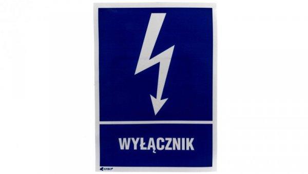 Tabliczka ostrzegawcza /WYŁĄCZNIK 148X210/ 10EIA/Q4/F
