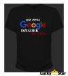 Koszulka Nie pytaj google DZIADEK wie lepiej