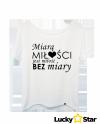 Koszulka Damska  Miara MIŁOŚCI
