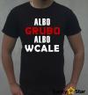Koszulka Męska Albo GRUBO albo wcale
