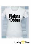 Koszulka Damska Piękna i Dobra