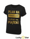 Koszulka Damska Plan na poniedziałek...
