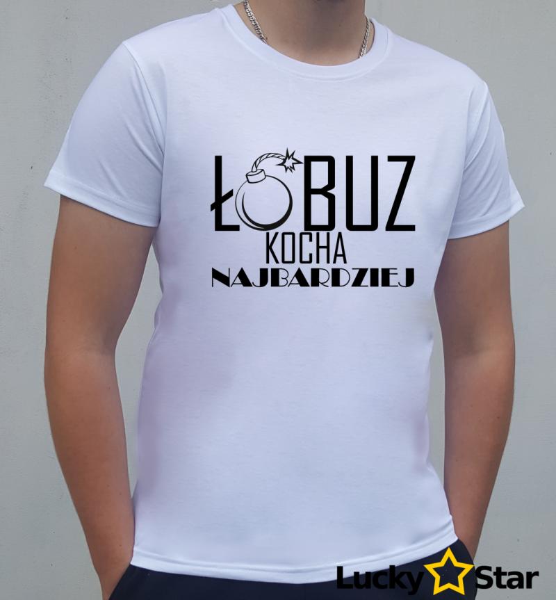 Koszulka Męska Łobuz kocha najbardziej